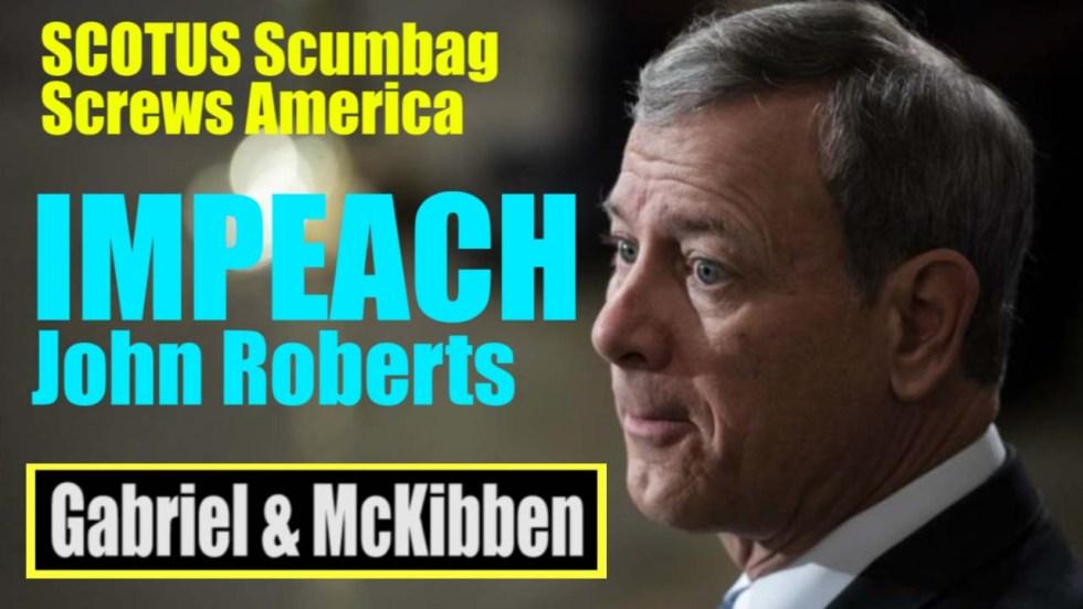 Impeach roberts