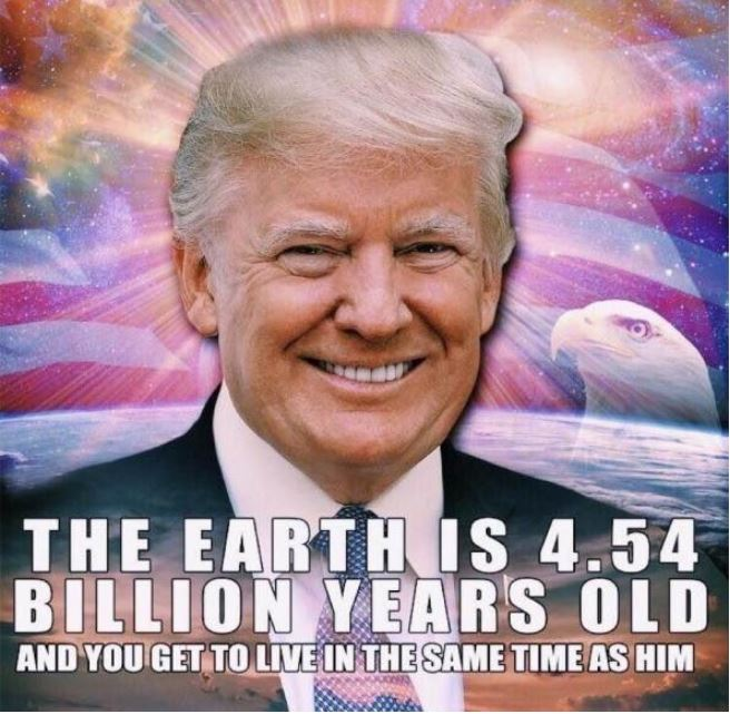 trump earth age.JPG